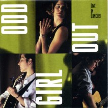 Odd Girl Out Live In Concert
