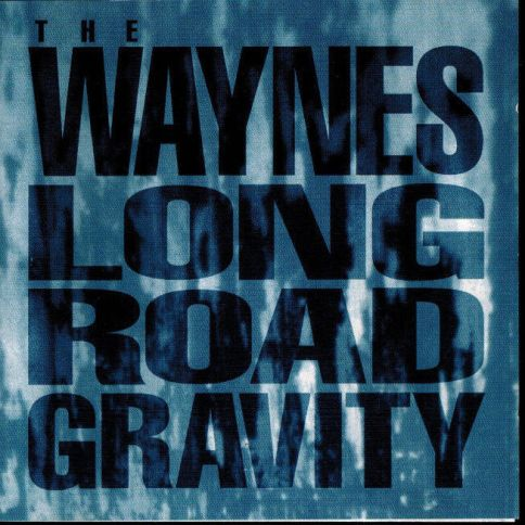 The Waynes Long Road Gravity