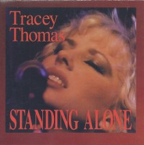 Tracey Thomas Standing Alone
