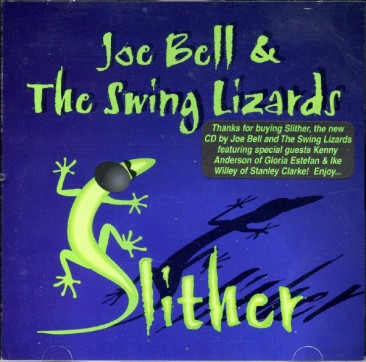 Joe Bell & The Swing Lizards Slither