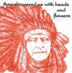 They Showered Us With Beads and Flowers Front