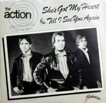 The Action She's Got My Heart Single 01